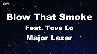 Blow That Smoke  Feat. Tove Lo  - Major Lazer Karaoke 【No Guide Melody】 Instrumental