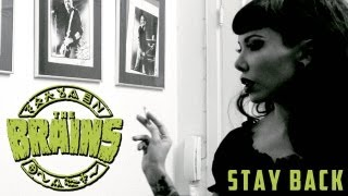 The Brains - Stay Back (official video)