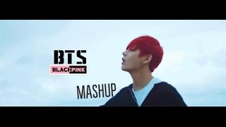 BTS & BLACKPINK  - 머무르다 STAY X 구해줘 SAVE ME (MASHUP)