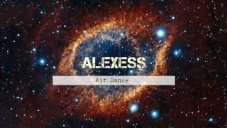 Alexess - Air Dance (Original mix) 2017