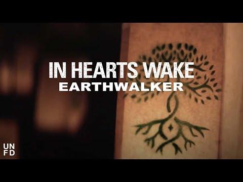 in-hearts-wake-earthwalker-feat-joel-birch-official-music-video-unfd