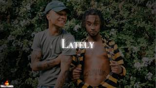 Rae Sremmurd - Lately Ft. Travis Scott (NEW 2018)