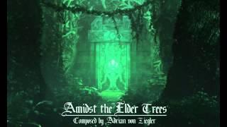Fantasy Film Music - Amidst the Elder Trees