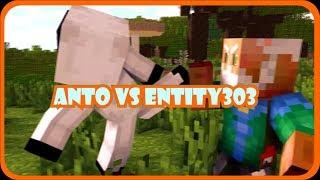 Anto vs Entity 303    Minecraft Animation