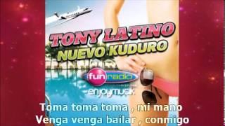 Tony Latino Ft Pakito- Nuevo Kuduro LYRICS VIDEO