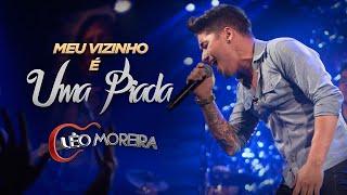 Léo Moreira - Meu Vizinho É Uma Piada