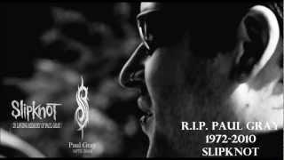 Slipknot - Vermillion Pt. 2 R.I.P. Paul Gray  [HD 1080p]
