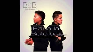 B&B - Pasa la botella