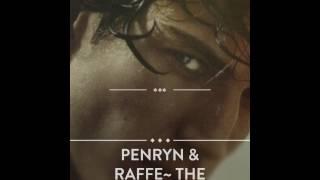 Penryn & Raffe~ The Unbreakable Love
