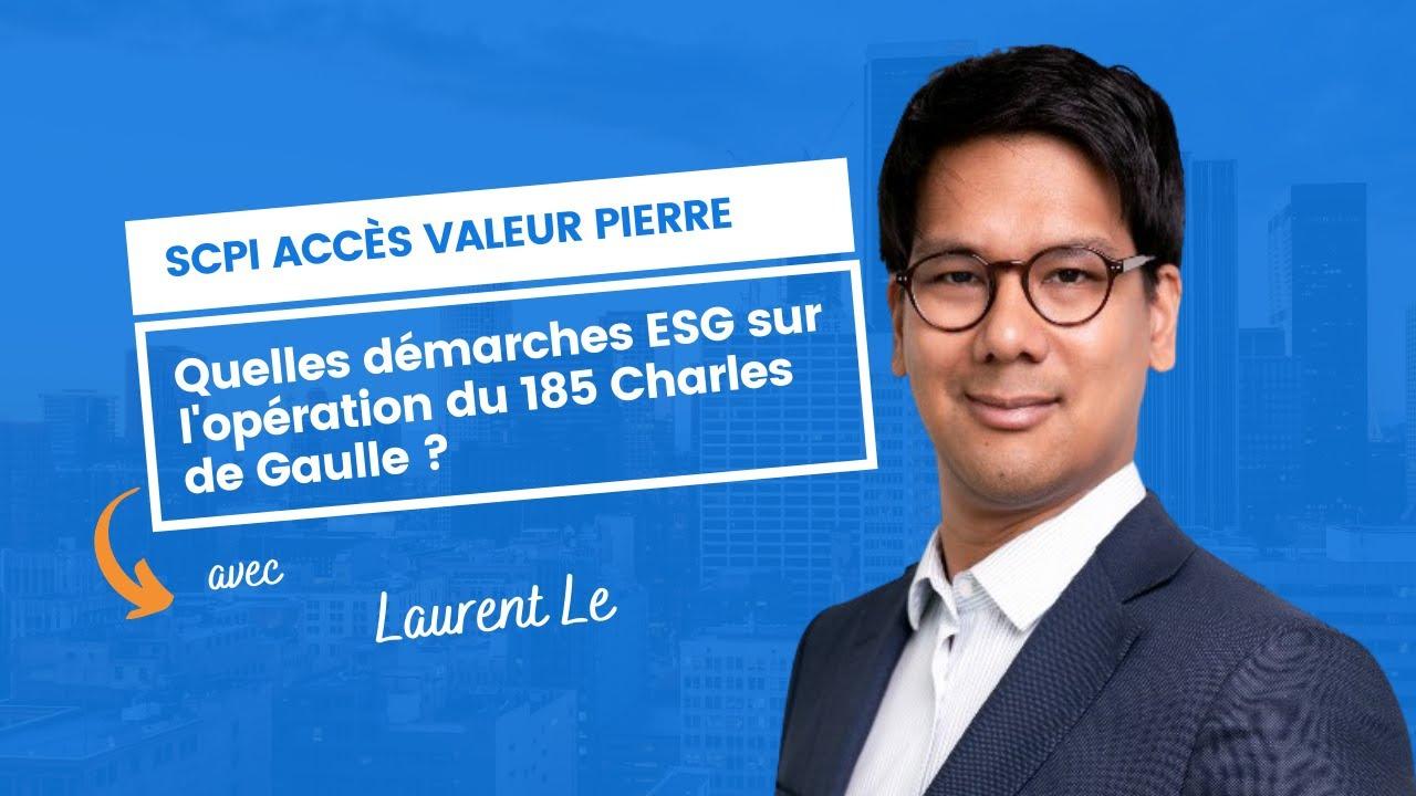 Quelles démarches ESG sur l'opération du 185 Charles de Gaulle ?
