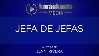 Karaokanta - Jenni Rivera - Jefa de jefas