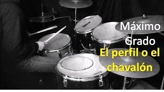 N1 el perfil o el chavalon - Maximo Grado - Cover