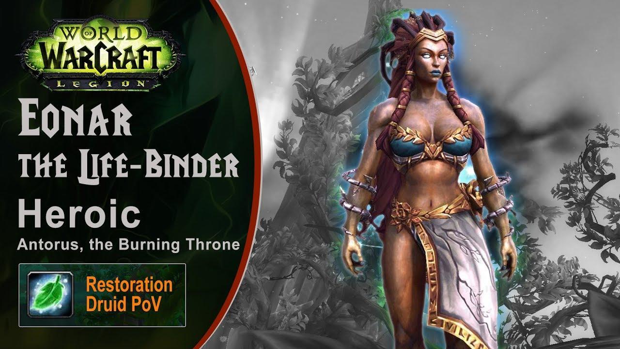 [LGN] Eonar the Life-Binder, Heroic Antorus, Restoration Druid PoV (Game Sounds Only)