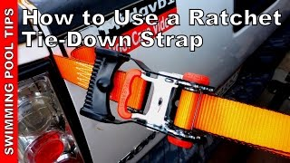 How to Use a Ratchet Tie-Down Strap