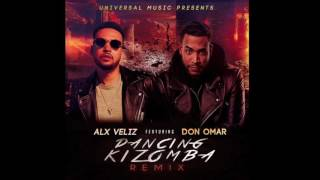 Don Omar ft Alx veliz - Dancing kizomba Remix Nuevo 2016
