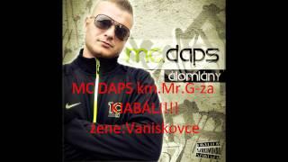 MC Daps km. Mr.G-za - Kiabálj! | Zene: Vaniskovce
