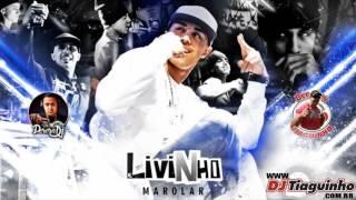 MC Livinho - Marolar (PereraDJ feat Dj Tiaguinho) Eletro Funk