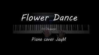 Flower Dance 플라워 댄스 - DJ Okawari