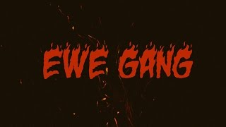 EWE GANG - INCENDIE (DIZUN x PIRATE x ARDOM)