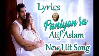 Panio sa lyric Atif Aslam Lattest Song