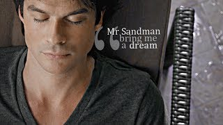 [damon & elena]; mr sandman, bring me a dream.