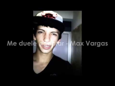 Me Duele Aceptar de Max Vargas Letra y Video