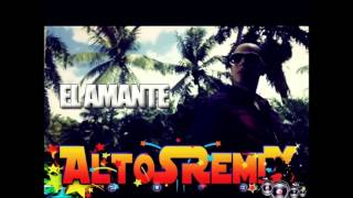 El amante   J ALVAREZ ft DADDY YANKEE  AltoSRemiX ® ]