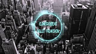 【Nightcore】 Skillet - Freakshow ♫
