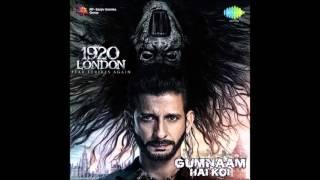 Gumnaam Hai Koi (1920 London) Full Audio - Jubin Nautiyal & Antara Mitra width=