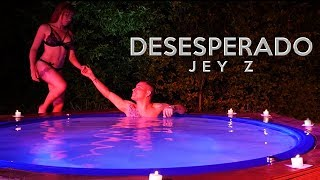 Desesperado  Jey z   (VIDEO OFICIAL)