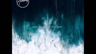 Hillsong Worship - Open Heaven / River Wild - This Is Living (feat. Hillsong Young & Free)