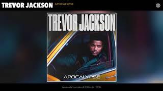 Trevor Jackson - Apocalypse (Audio)