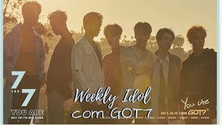 LEGENDADO [PT/BR] Weekly Idol GOT7 cut