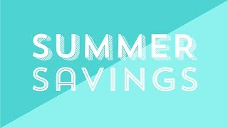 Summer of HAPPY // Summer Savings!