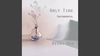 Only Time (Instrumental)