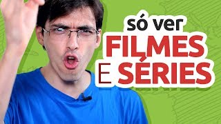 SÓ VER FILMES, SERIADOS E VÍDEOS FUNCIONA PARA APRENDER INGLÊS?