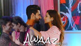 Awaaz | VM | Qismat Movie | SaRavi | Sargun Mehta Ravi Dubey | ❤️