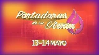 CASA DE ORACION BOLIVIA - 1er CONGRESO DE MUJERES - PORTADORAS DE SU GLORIA