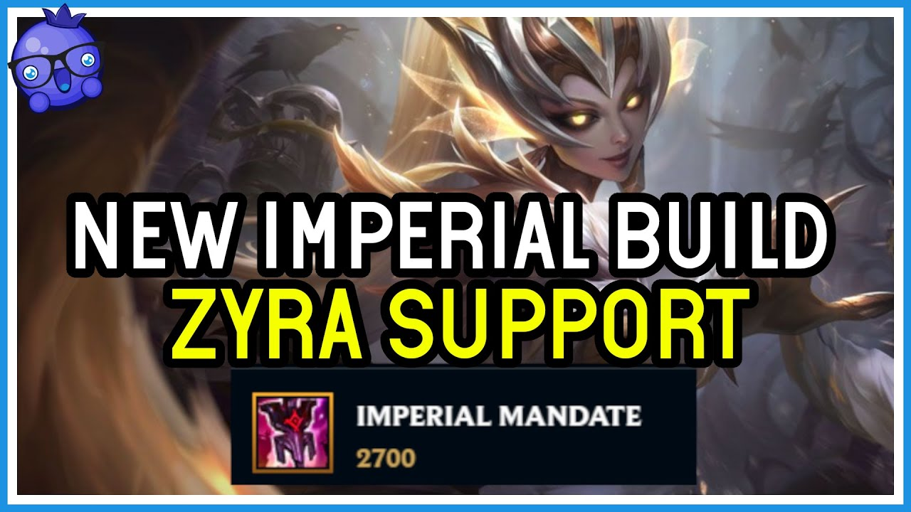 Bizzleberry - NEW Imperial Mandate Zyra Build - Is this the new Meta? - Zyra Support