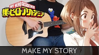 【Boku no Hero Academia 3rd Season OP2】 Make my story - Fingerstyle Guitar Cover