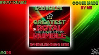 "WWE: ""When Legends Rise"" (GRR Official Theme Song) by Godsmack [2018] [w/Custom Cover]"
