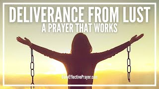 Prayer For Deliverance From Lust - Enough Is Enough