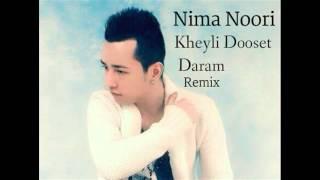 Nima Noori_Kheyli Dost Daram New Song 2014