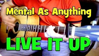 ♪♫ Mental As Anything - Live It Up - Cover By Ash Almond - Mental Health Awareness Week 2015