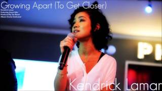 Kendrick Lamar – Growing Apart (To Get Closer) Feat. Jhene Aiko