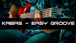 Kabas - Easy groove