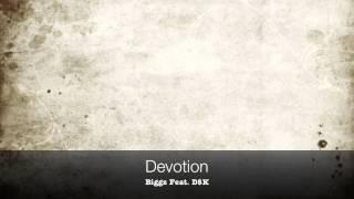 [ Devotion ] -  Biggz Feat. D$K