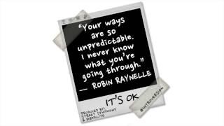 Starlito - It's Ok ft. Robin Raynelle
