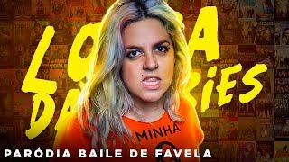 Baile de Favela Paródia - Loka das Séries - Nunca Te Pedi Nada