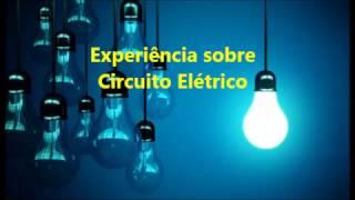 Experimento de Física: corrente elétrica